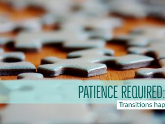 Patience required: Transitions happen | Blog | Stacey Sansom